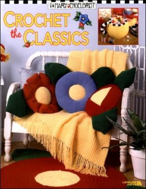 Mary Engelbreit Crochets the Classics (Leisure Arts #3419)