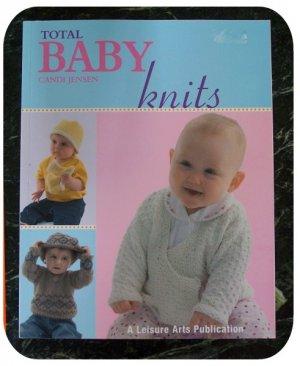 Total Baby Knits by Candi Jensen