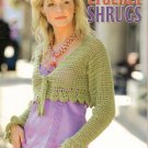 Crochet Shrugs 4 Patterns Leisure Arts  XS to LG