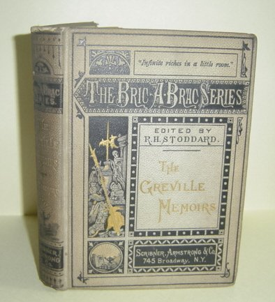 The Greville Memoirs, The Bric-A-Brac Series Edition