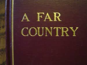A far country, by Winston Churchill ... illustrated by Herman Pfeifer