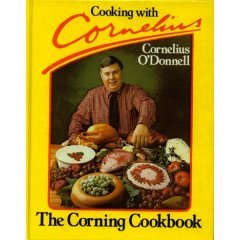 Cooking with Cornelius (Hardcover) by Cornelius O'Donnell