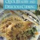 Better Homes and Gardens Quick, Healthy and Delicious Cooking