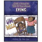 God, I Need to Talk to You about Lying By: Dan Carr
