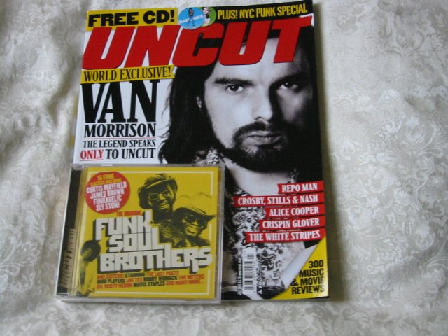 Uncut magazine 98  Van Morrison interview. 16 track �Funk Soul Brothers� CD