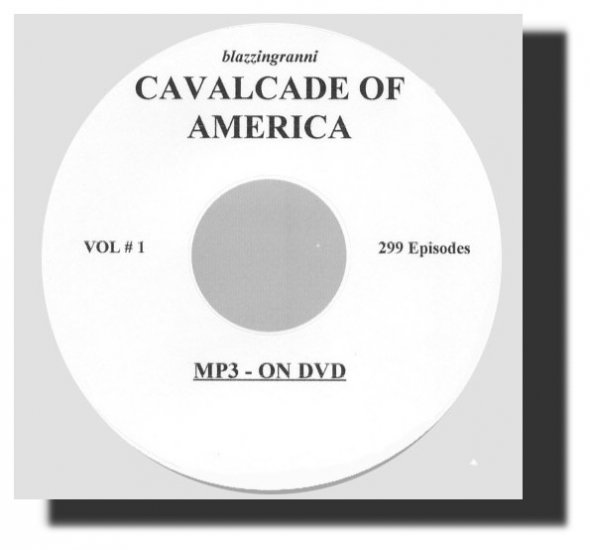 OLD TIME RADIO SHOWS *CAVALCADE OF AMERICA 299 EPISODES   OTR