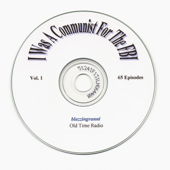 OLD TIME RADIO SHOWS I WAS A COMMUNIST FOR THE FBI  OTR