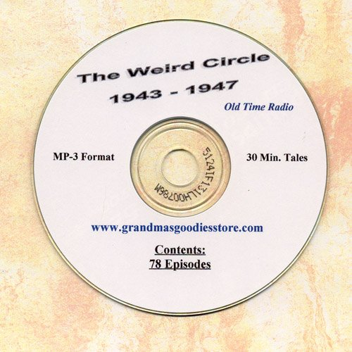 OLD TIME RADIO SHOWS  THE WEIRD CIRCLE  78 EPISODES OTR