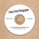 OLD TIME RADIO   CASEY CRIME PHOTOGRAPHER   OTR