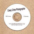 OLD TIME RADIO   CASEY CRIME PHOTOGRAPHER   OTR