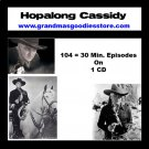OLD TIME RADIO SHOWS HOPALONG CASSIDY 104 EPISODES   OTR