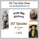 OLD TIME RADIO SHOWS + WILD BILL HICKOCK 267 EPISODES  OTR