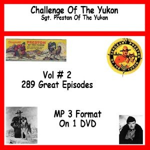 OLD TIME RADIO SHOWS CHALLENGE OF THE YUKON   VOL #2 OTR