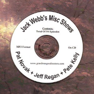 OLD TIME RADIO OTR  JACK WEBB'S MISC SHOWS 54 EPISODES