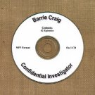OLD TIME RADIO OTR   BARRIE CRAIG INVESTIGATOR 62 EPISODES