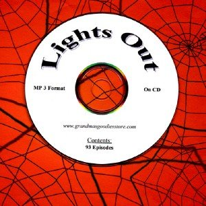 OLD TIME RADIO OTR   LIGHTS OUT 93 CHILLING EPISODES