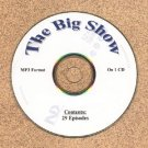 OLD TIME RADIO OTR  THE BIG SHOW 29 EPISODES OVER 43 HR
