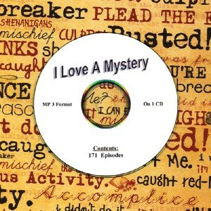 OLD TIME RADIO OTR    I LOVE A MYSTERY  171 EPISODES