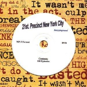 OLD TIME RADIO OTR  21st PRECINCT N.Y.C. 100 EPISODES