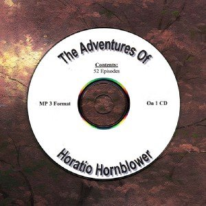 OLD TIME RADIO OTR    ADVENTURES OF HORATIO HORNBLOWER 52 EPISODES