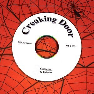 OLD TIME RADIO OTR   CREAKING DOOR  32 EPISODES