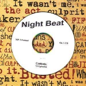 OLD TIME RADIO OTR   NIGHT BEAT   73 EPISODES
