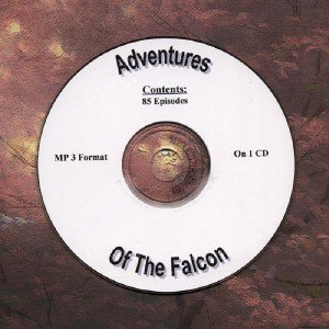 OLD TIME RADIO OTR   ADVENTURES OF THE FALCON 85  EPISODES