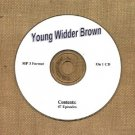OLD TIME RADIO OTR   YOUNG WIDDER BROWN  47 EPISODES