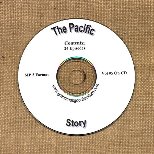OLD TIME RADIO OTR  THE PACIFIC STORY VOL #5  24  EPISODES