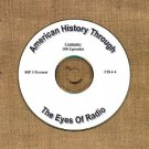 OTR AMERICAN HISTORY THROUGH THE EYE OF RADIO 100  EPISODES  CD# 4
