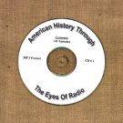 OTR AMERICAN HISTORY THROUGH THE EYE OF RADIO 141  EPISODES  CD# 2
