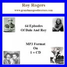 OLD TIME RADIO OTR  ROY ROGERS  64  EPISODES