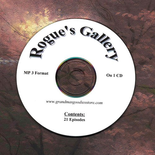 OLD TIME RADIO OTR   ROGUE'S GALLERY  21 EPISODES ON CD