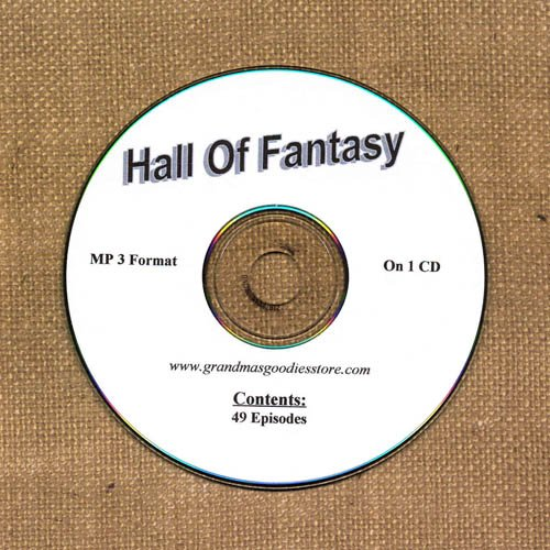 OLD TIME RADIO OTR  HALL OF FANTASY   49  EPISODES