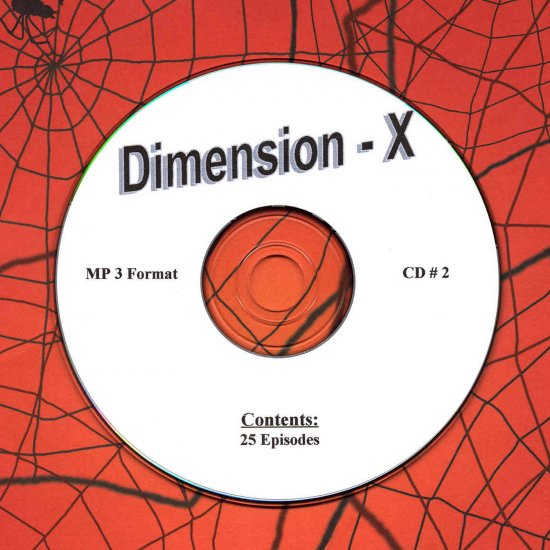 OLD TIME RADIO OTR  DIMENSION - X  CD # 2  25  EPISODES