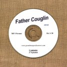 OLD TIME RADIO OTR  FATHER COUGLIN CD #1  27  EPISODES