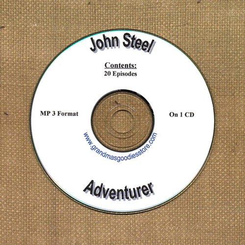 OLD TIME RADIO OTR JOHN  STEEL ADVENTURER  20  EPISODES