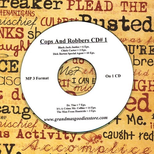 OLD TIME RADIO OTR  COPS AND ROBBERS  43 EPISODES  ON CD #1