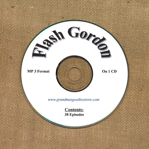 OLD TIME RADIO OTR   FLASH GORDON  38  EPISODES  ON CD