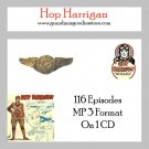 OLD TIME RADIO OTR  HOP HARRIGAN  116 EPISODES  ON CD