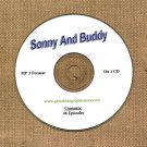 OLD TIME RADIO OTR   SONNY AND BUDDY  46 EPISODES  EPISODES ON CD