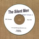 OLD TIME RADIO OTR   THE SILENT MEN  27 GREAT EPISODES  EPISODES ON CD