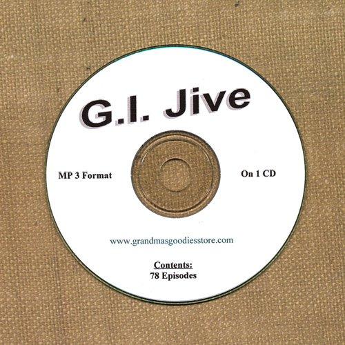 OLD TIME RADIO OTR    G.I. JIVE  AFRS  78 GREAT EPISODES  EPISODES ON CD
