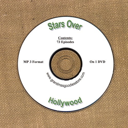 OLD TIME RADIO OTR    STARS OVER HOLLYWOOD 73   GREAT EPISODES  EPISODES ON CD