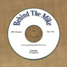 OLD TIME RADIO OTR    BEHIND THE MIKE 32  GREAT EPISODES  EPISODES ON CD