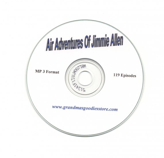 OLD TIME RADIO SHOWS   AIR ADVENTURES OF JIMMY ALLEN  119 EPS.  OTR