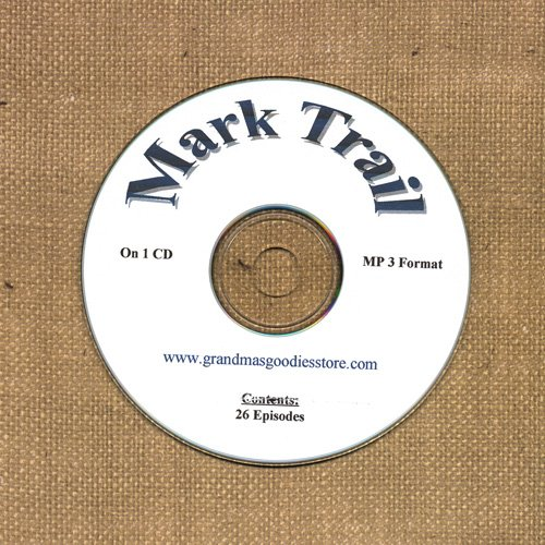 OLD TIME RADIO SHOWS   MARK TRAIL 26 EPS. ON CD  OTR