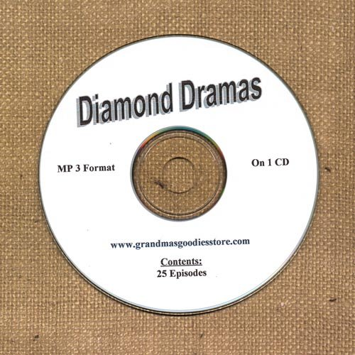 OLD TIME RADIO SHOWS  DIAMOND DRAMAS  25 EPS ON CD OTR