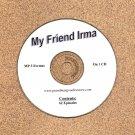 OLD TIME RADIO SHOWS  MY FRIEND IRMA  62 EPS. ON CD OTR