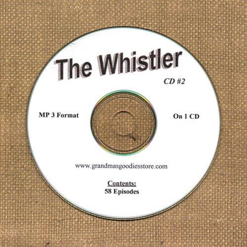 OLD TIME RADIO SHOWS  THE WHISTLER CD# 2 58 EPS. ON CD OTR